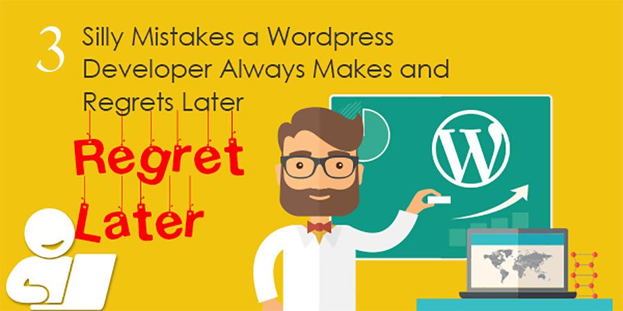 Wordpress Development Mistakes