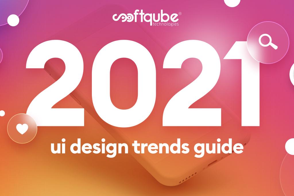 ui design trends 2021
